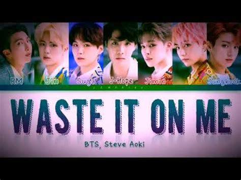 steve aoki waste it on me download steve aoki waste it on me feat bts lyric video ultra