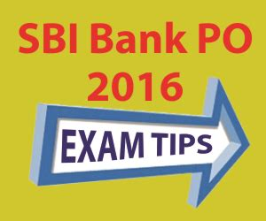 po bank sbi po 2016 tips to do well in examseducation for