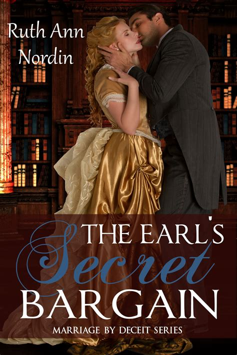 earl interrupted the daring marriages books marriage by deceit series ruth nordin s author