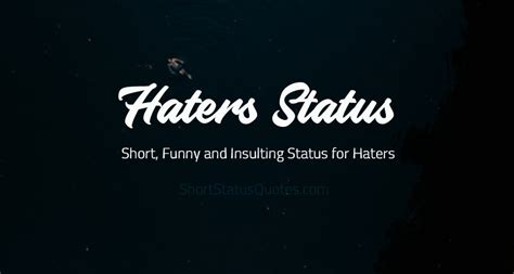 haters status short funny  insulting status  haters
