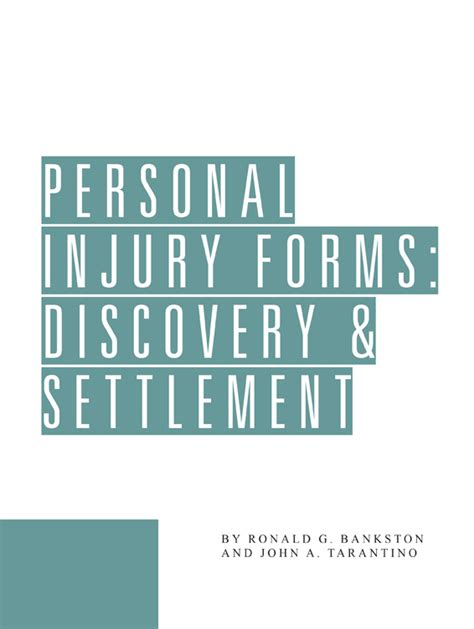 Personal Injury Search Personal Injury Forms Discovery Settlement