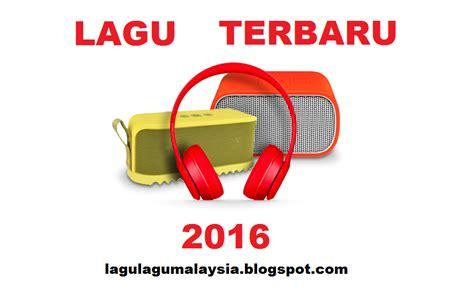 Terbaru Malaysia lagu terbaru 2018 mp3 ost lagu terbaik lagu lagu baru malaysia melayu