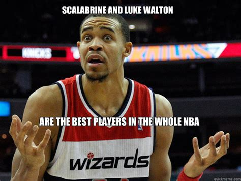 Luke Walton Meme - scalabrine and luke walton are the best players in the