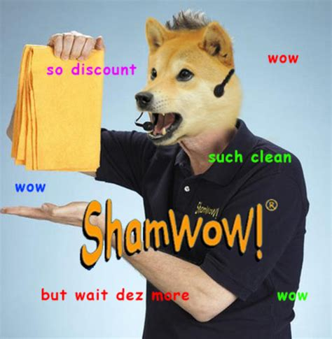 Shamwow Meme - shamwow doge know your meme
