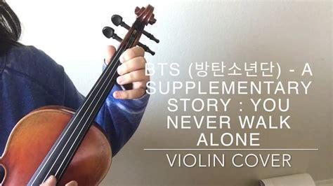 a supplementary story bts bts 방탄소년단 a supplementary story you never walk alone