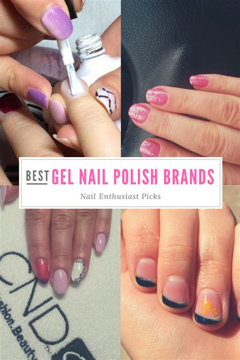 Nail Brands by Best Gel Nail Brands Nail Enthusiast Picks