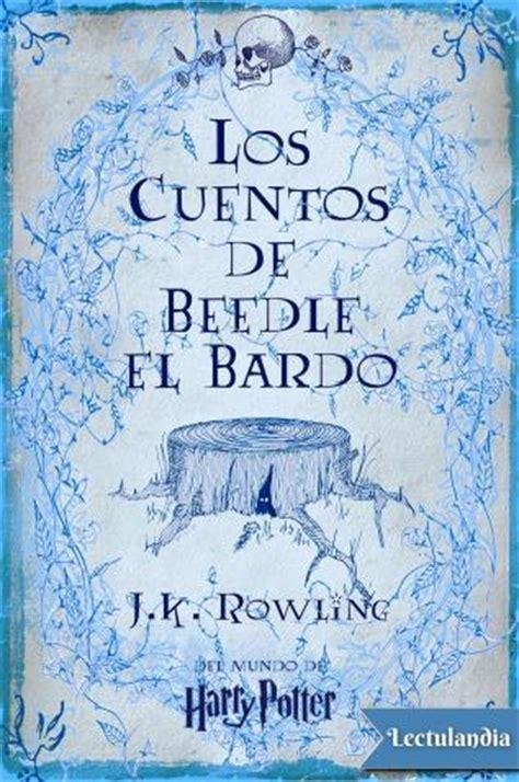 cuentos de beedle el los cuentos de beedle el bardo j k rowling descargar epub y pdf gratis lectulandia