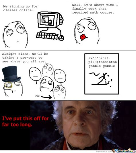 Online Class Meme - me signing up for classes online by serkan meme center