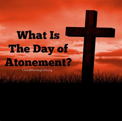 what is day what is the day of atonement leviticus 16 17