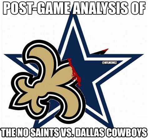 Cowboys Saints Meme - nfl memes on twitter quot post game analysis of the new