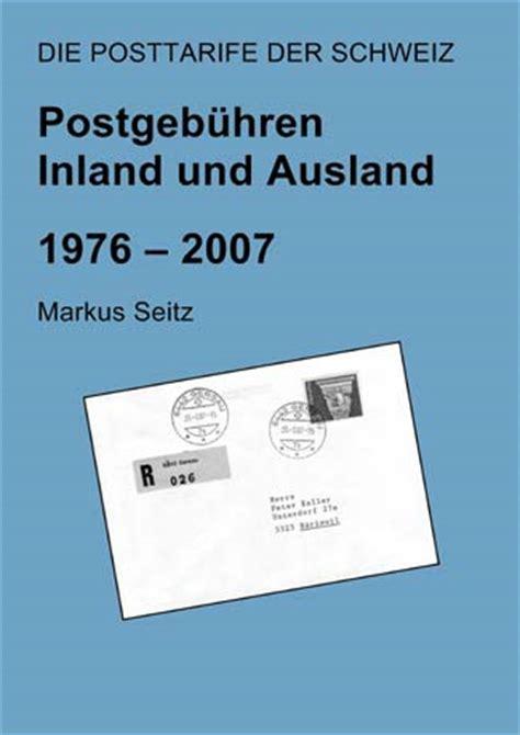 Brief Schweiz Inland Posttarife Der Schweiz Postgeb 252 Hren Inland Und Ausland