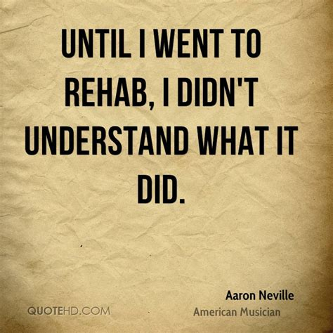 House Detox Quotes by Aaron Neville Quotes Quotehd