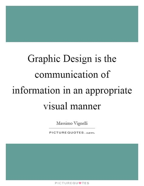 visual communication design quotes information design quotes sayings information design