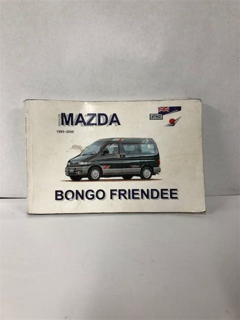 mazda bongo workshop manual mazda bongo drivers book owners manual