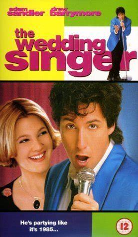 Wedding Singer Song List by The Wedding Singer 1998 Soundtrack Complete List