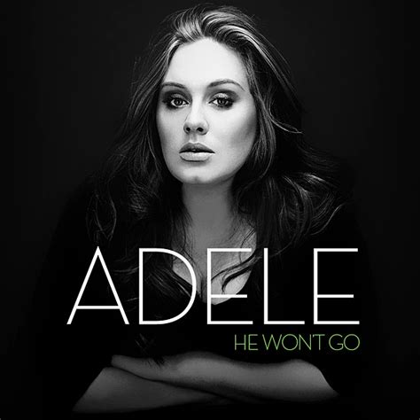 download mp3 adele he won t go image adele he won t go lyrics jpg adele wiki