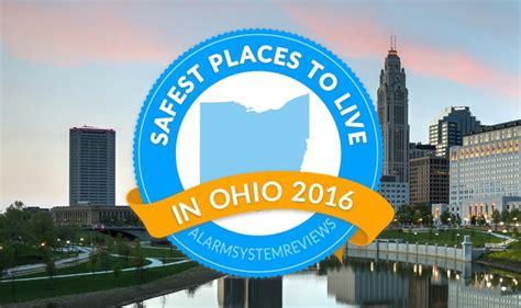 cheapest safest places to live 30 safest places to live in ohio 2016