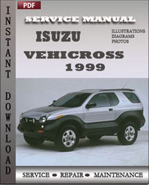 2001 isuzu vehicross free repair manual air bags service manual active cabin noise suppression isuzu vehicross 1999 workshop repair manual repair service manual pdf