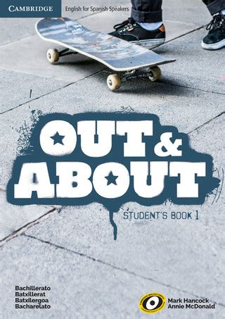 libro out and about a libros de ingl 233 s para alumnos bachillerato cambridge university press espa 241 a