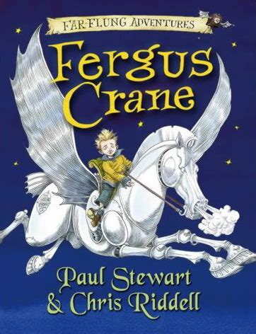 fergus crane far flung adventures fergus crane by paul stewart riddell