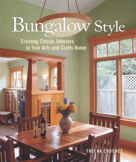 bungalow style creating classic interiors in your