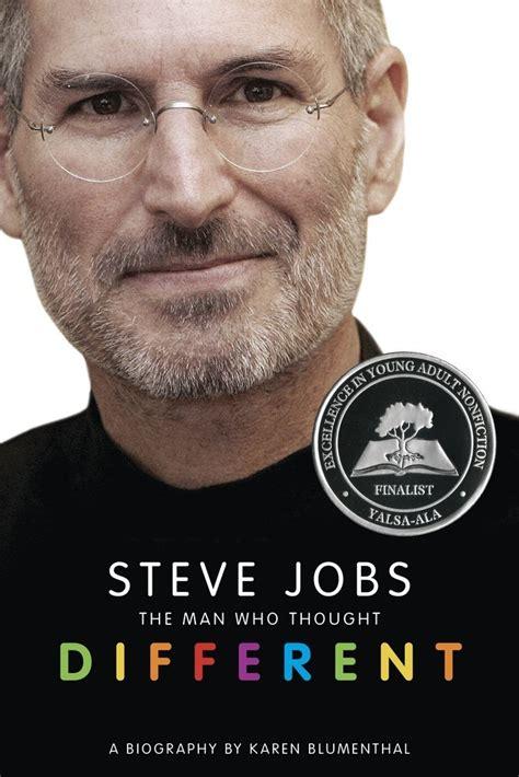 ebook biography of steve jobs steve jobs the man who thought different karen