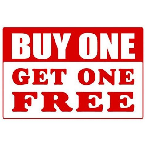 Buy One Get One buy one get one free window sign posters my store