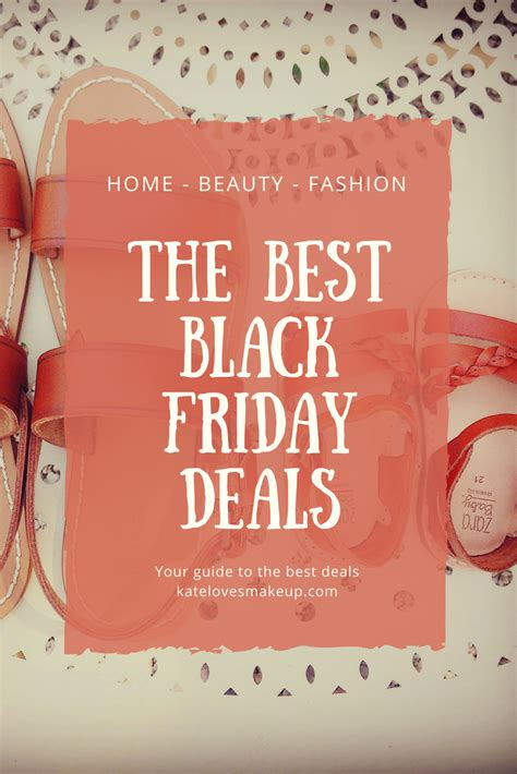best black friday deals black friday guide the best deals kate makeup