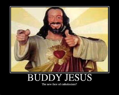 Jesus Christ Meme - buddy jesus picture ebaum s world