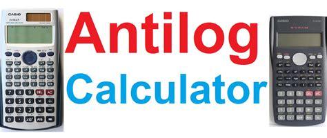 Calculator Antilog | how to find antilog using scientific calculators casio fx