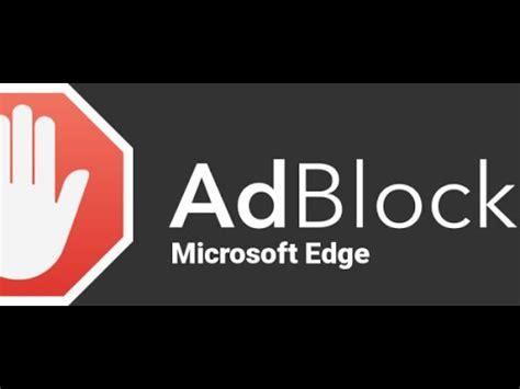 download youtube adblock so gehts microsoft edge werbung blocken wie adblocker