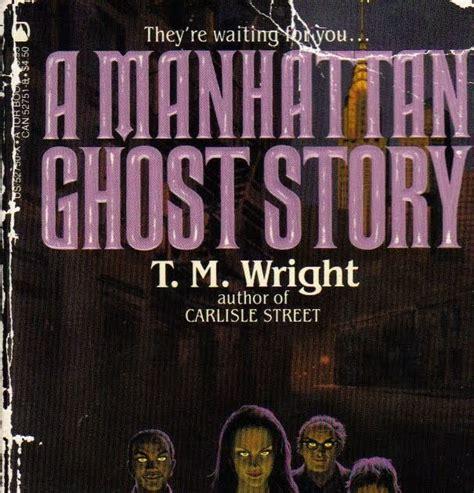 Manhattan Ghost much horror fiction a manhattan ghost story by t m