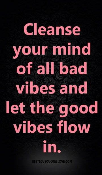 Cleanse Detox Your Mind And Spirit by 62 Best Ideas About Vibes On No