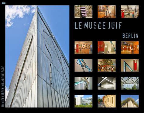 histoire des arts le mus 233 e juif de berlin