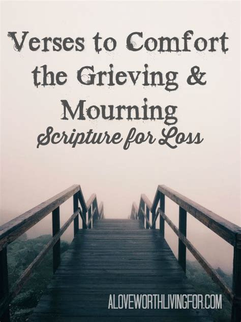 Comfort For The Bereaved by Verses For Loss Scriptures To Comfort The Grief Stricken