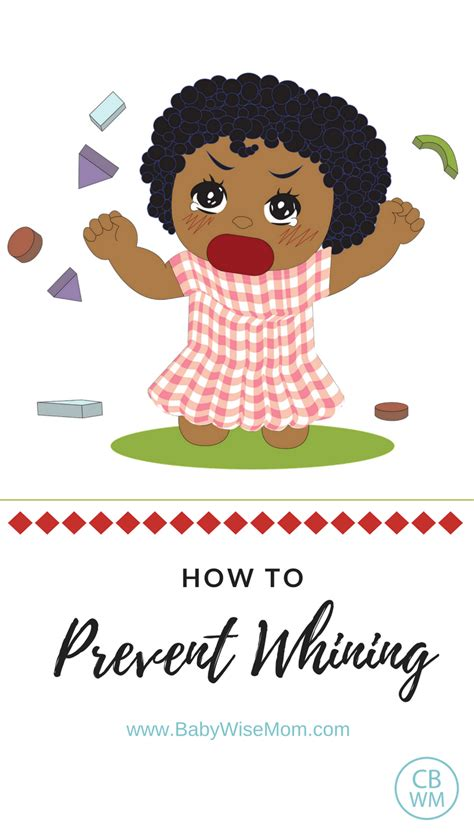 how to a not to whine how to prevent whining chronicles of a babywise