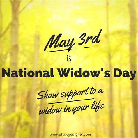 National S Day National Widow S Day What S Your Grief
