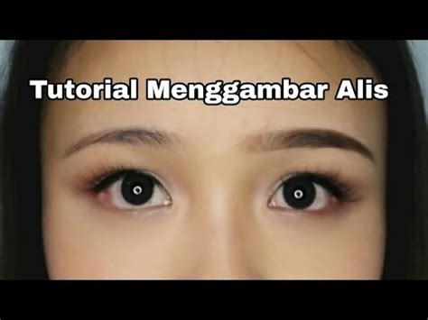 tutorial sulam alis youtube my eyebrow routine tutorial menggambar alis savira