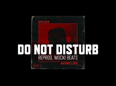 drake do not disturb lyrics 2 63 mb download free song drake do not disturb lil