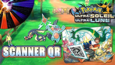 utiliser le scanner qr localisation sur pokemon ultra