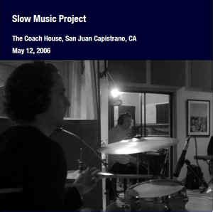 the coach house san juan capistrano slow music project the coach house san juan capistrano ca may 12 2006 file at