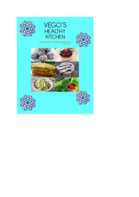 the doctor s kitchen supercharge your health with 100 delicious everyday recipes books vego s healthy kitchen healthy treats to boost your