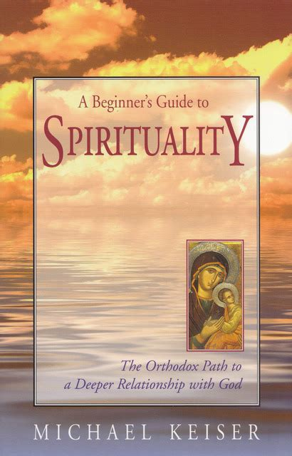 Beginners Guide To Intimacy by Ukrainian Orthodox Church Of The Usa A Beginner S Guide