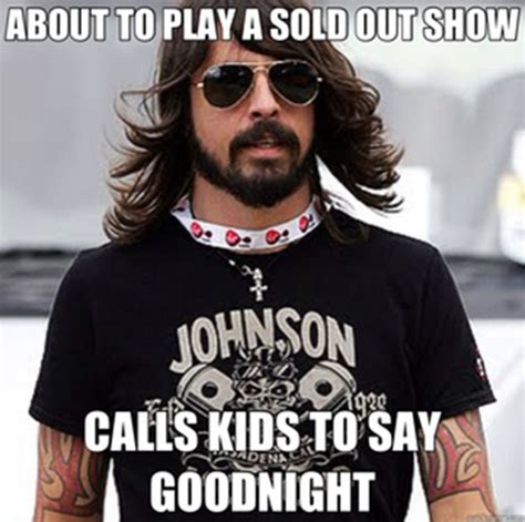 Dave Grohl Meme - 30 reasons why dave grohl is one of the coolest guys on
