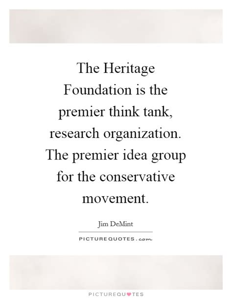 research the heritage foundation the heritage foundation is the premier think tank