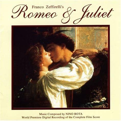 theme song from romeo and juliet movie nino rota romeo juliet complete film score wv
