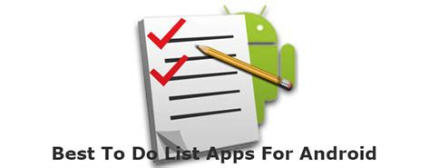 best to do list app for android take out the trash the 10 best to do list app for android