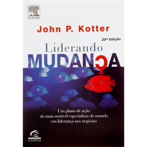 libro by john p kotter john p kotter cidad 227 o ssp