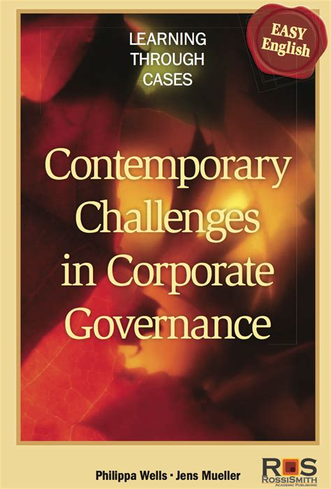 corporate governance challenges contemporary challenges in corporate governance 2012