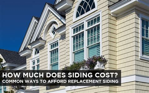 how much does house siding cost how much does siding cost common ways to afford